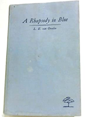 A Rhapsody in Blue: Lennox van Onselen