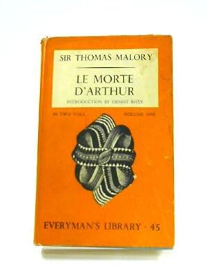 Le Morte D'Arthur: Vol. I: Malory, Sir Thomas.