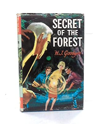 Secret of the Forest: H.J. Goodyear