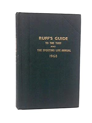 Ruff's guide to the Turf and the: Fletcher, O W
