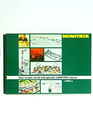 Minitrix: How to Plan, Build and Operate: Anon