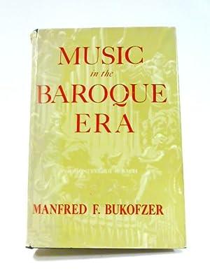 Music in the Baroque Era: M.F. Bukofzer