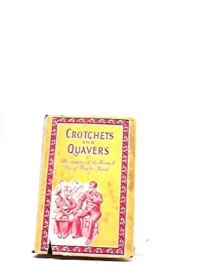 Crotchets and Quavers; or, the making of: Noel Hope; Mildred