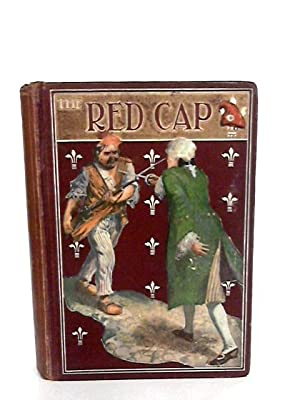 The Red Cap a boy's adventures during: Tylee Edward Sydney