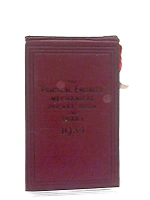 The Practical Engineer Mechanical Pocket Book and: Ernest G. Beck