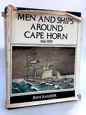 Men And Ships Around Cape Horn 1616: Randier, Jean
