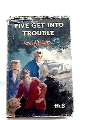 Five Get into Trouble: Enid Blyton