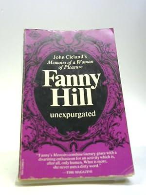 Fanny Hill: Memoirs of a woman of: Cleland, John