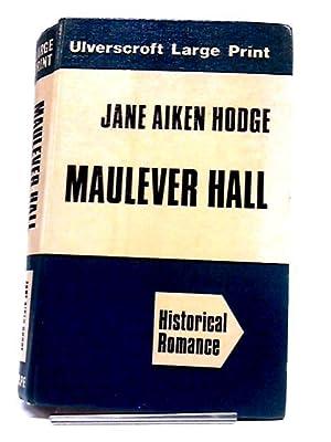 Maulever Hall - Ulverscroft Large Print Series: Hodge, Jane Aiken
