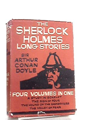 The Complete Sherlock Holmes Long Stories: Arthur Conan Doyle