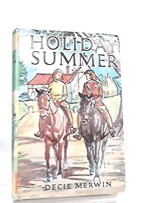 Holiday Summer: Decie Merwin
