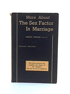 More about the sex factor in marriage: Wright, Helena