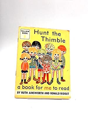 Hunt the Thimble (Yellow Book 3): Ruth Ainsworth &