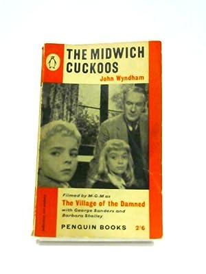 The Midwich Cuckoos: John Wyndham