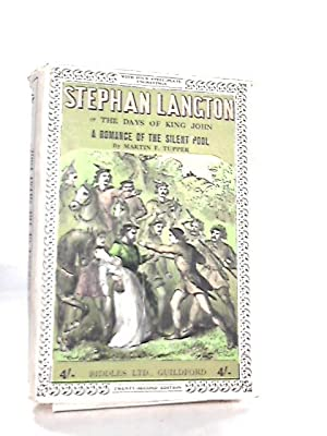 Stephan Langton, Or, The Days of King: M. F. Tupper