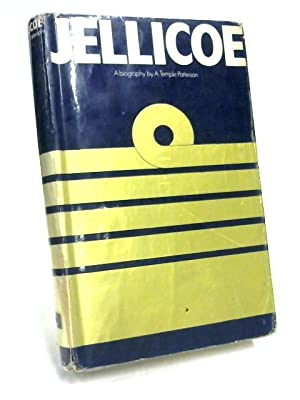 Jellicoe: A Biography: Alfred Temple Patterson