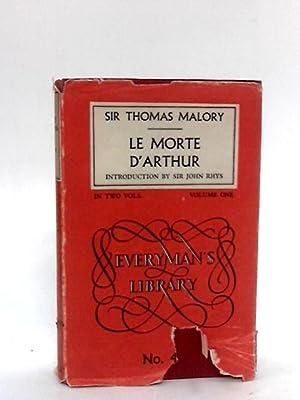 Le Morte d'Arthur (Everyman's library series;nos.45,46): Malory, Thomas