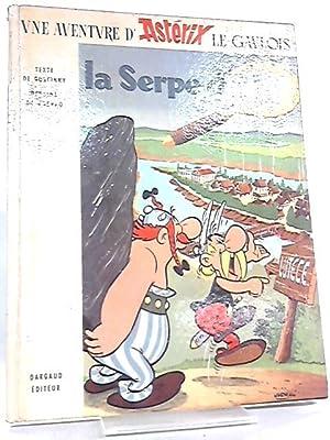 La Serpe D'or, Une Aventure D'Asterix: Goscinny