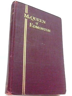 McQueen of Edmonton: Corbett, Edwin A