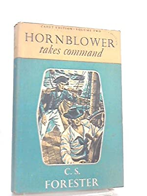 Hornblower Takes Command: C. S. Forester