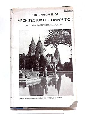 The Principles of Architectural Composition: Howard Robertson