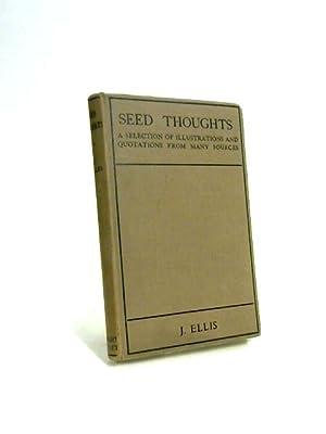 Seed Thoughts: John Ellis Large