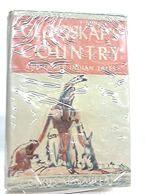 Glooskap's Country, and Other Indian tales: Cyrus Macmillan