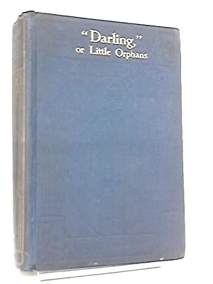 Darling, or, The Little Orphans: M. H. Cornwall