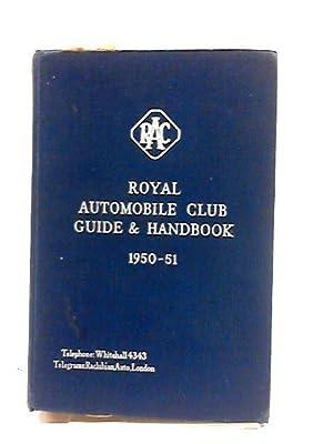 Royal Automobile Club Guide & Handbook 1950: Royal Automobile Club