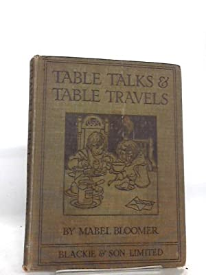 Table Talks and Table Travels: Mabel Bloomer