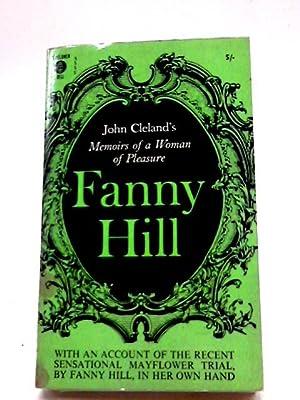 Fanny Hill: Memoirs Of A Woman Of: John Cleland