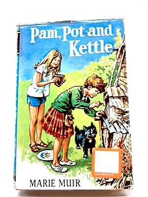Pam, Pot and Kettle: Marie Muir