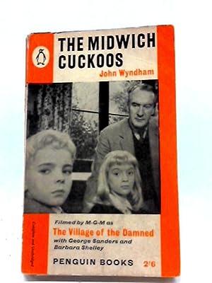 Midwich Cuckoos: John Wyndham