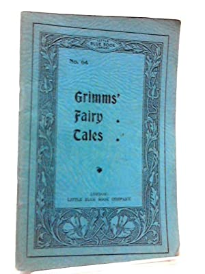 Grimms' Fairy Tales (Little Blue Book Library: The Brothers Grimm