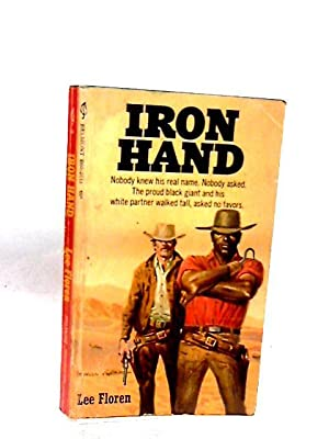 Iron Hand: Lee Floren
