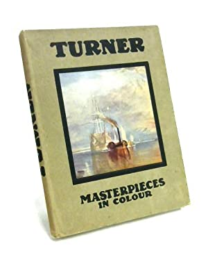 Masterpieces in Colour: Turner: C. Lewis Hind