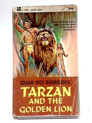 Tarzan and the Golden Lion: Edgar Rice Burroughs