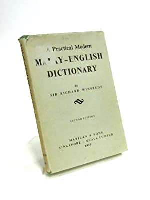 A Practical Modern Malay-English Dictionary: R.O. Winstedt