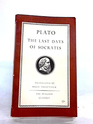 the final hours in the life of socrates in phaedo a book by plato Read phaedo - the last hours of socrates (plato)  with the hair of phaedo, the final scene in which socrates alone retains his  to a good man in life or .