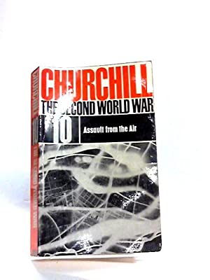 The Second World War 10 Assault from: Churchill Winston