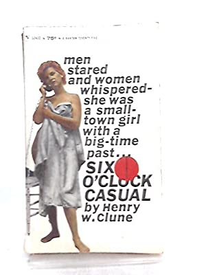 Six O'Clock Casual: Henry W. Clune