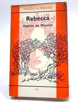 Rebecca: Daphne Du Maurier