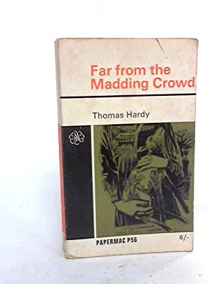 Far from the Madding Crowd.: Thomas Hardy