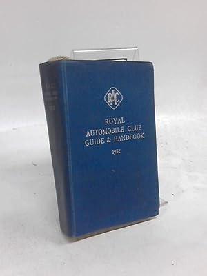 Royal Automobile Club Guide & Handbook 1952: Anon