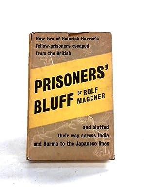 Prisoner's Bluff: Rolf Magener