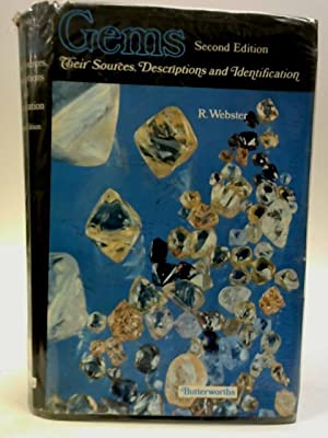 Gems Their Sources, Descriptions and Identification: Webster, Robert