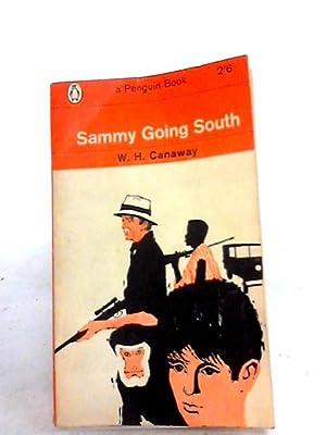 Sammy Going South: Canaway, W.H
