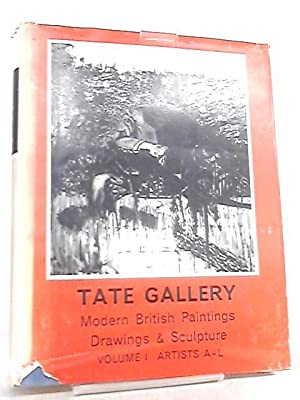 Tate Gallery Catalogues, The Modern British Paintings,: Mary Chamot et
