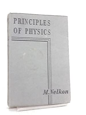 Principles of Physics: M. Nelkon