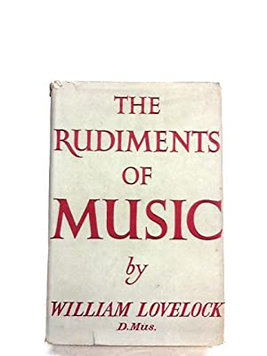 The rudiments of music: Lovelock, William